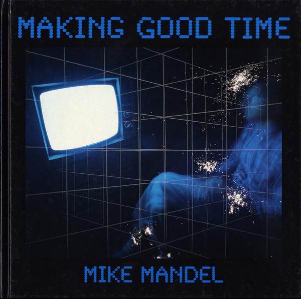 Mike-Mandel-Making-Good-Time