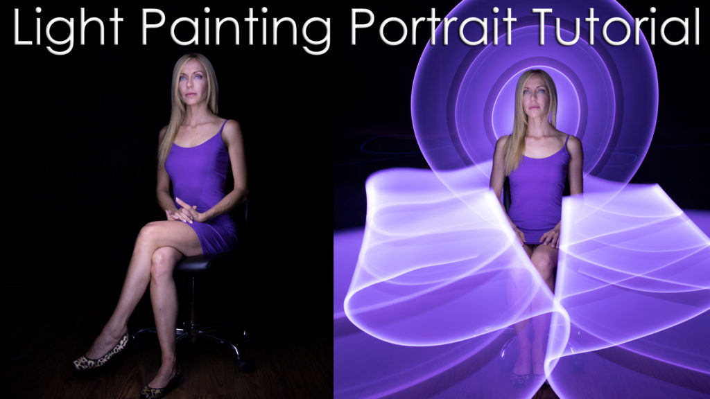 Light Painting Portrait Tutorial