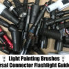 Light Painting Brushes Flashlight Guide