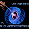 How To Light Paint A Spirograph