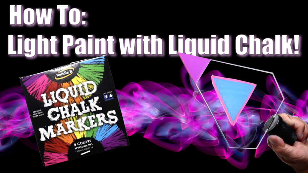 Light Painting With Liquid Chalk Markers